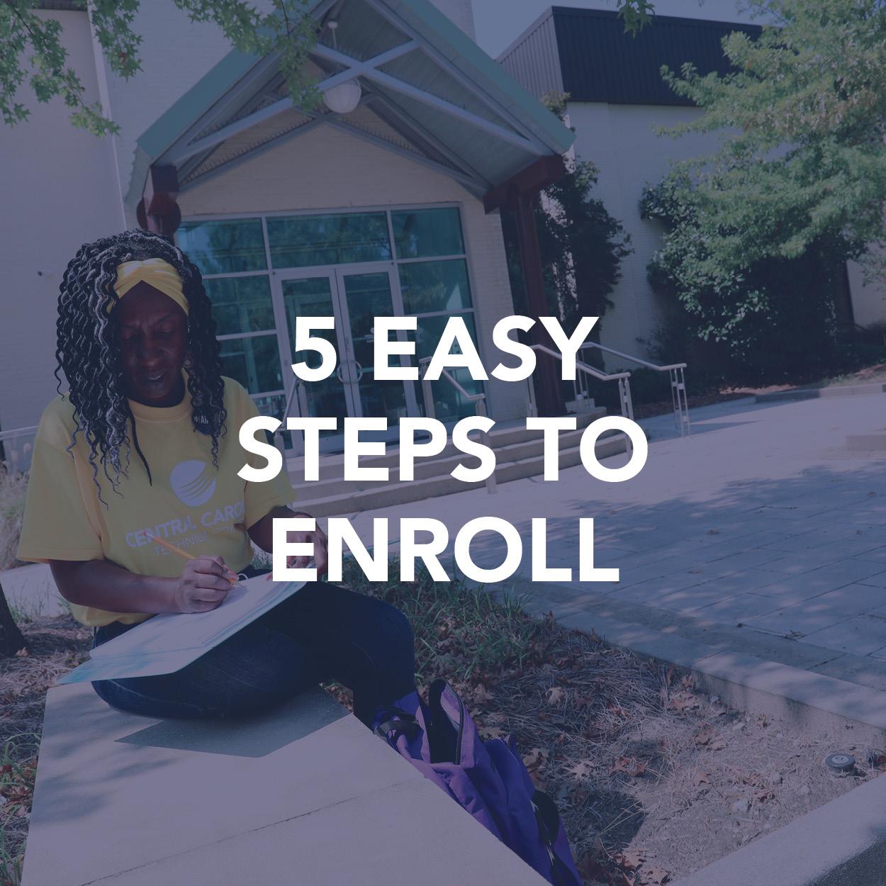 5 Easy Steps to Enroll