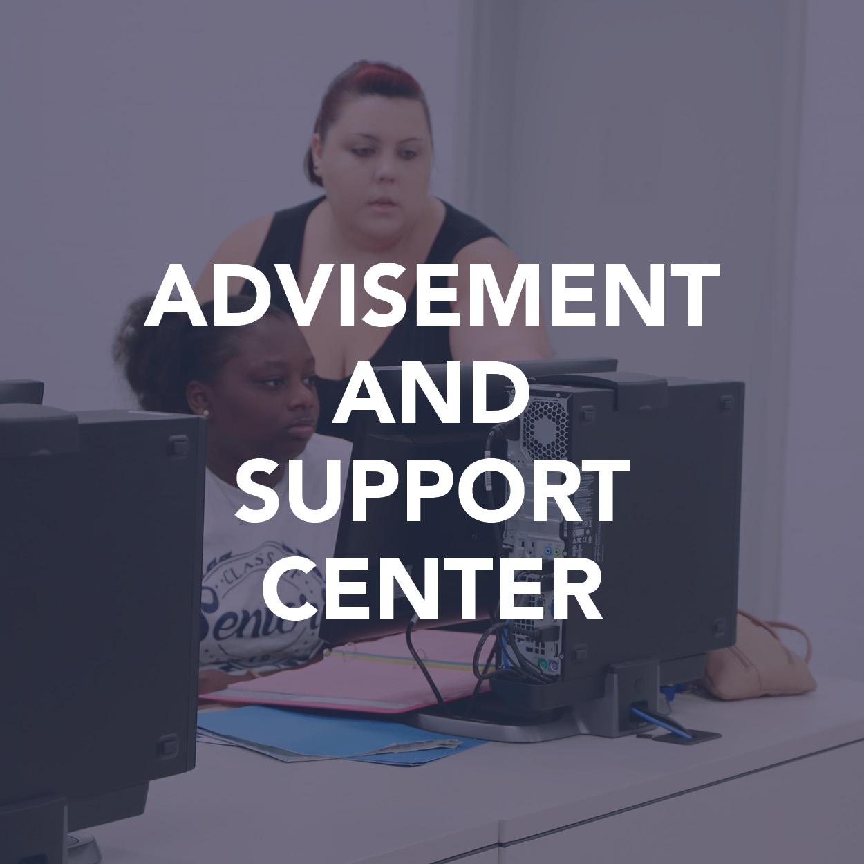 Advisement & Support Center